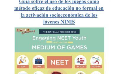 Guía sobre el uso de los juegos como método eficaz de educación no formal en la activación socioeconómica de los jóvenes NINIS